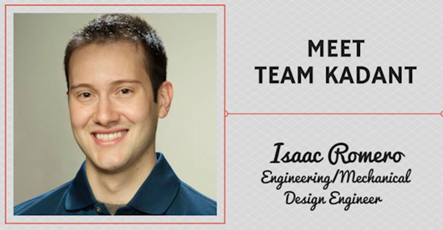 Meet Team Kadant – Isaac Romero, Engineering/Mechanical Design Engineer